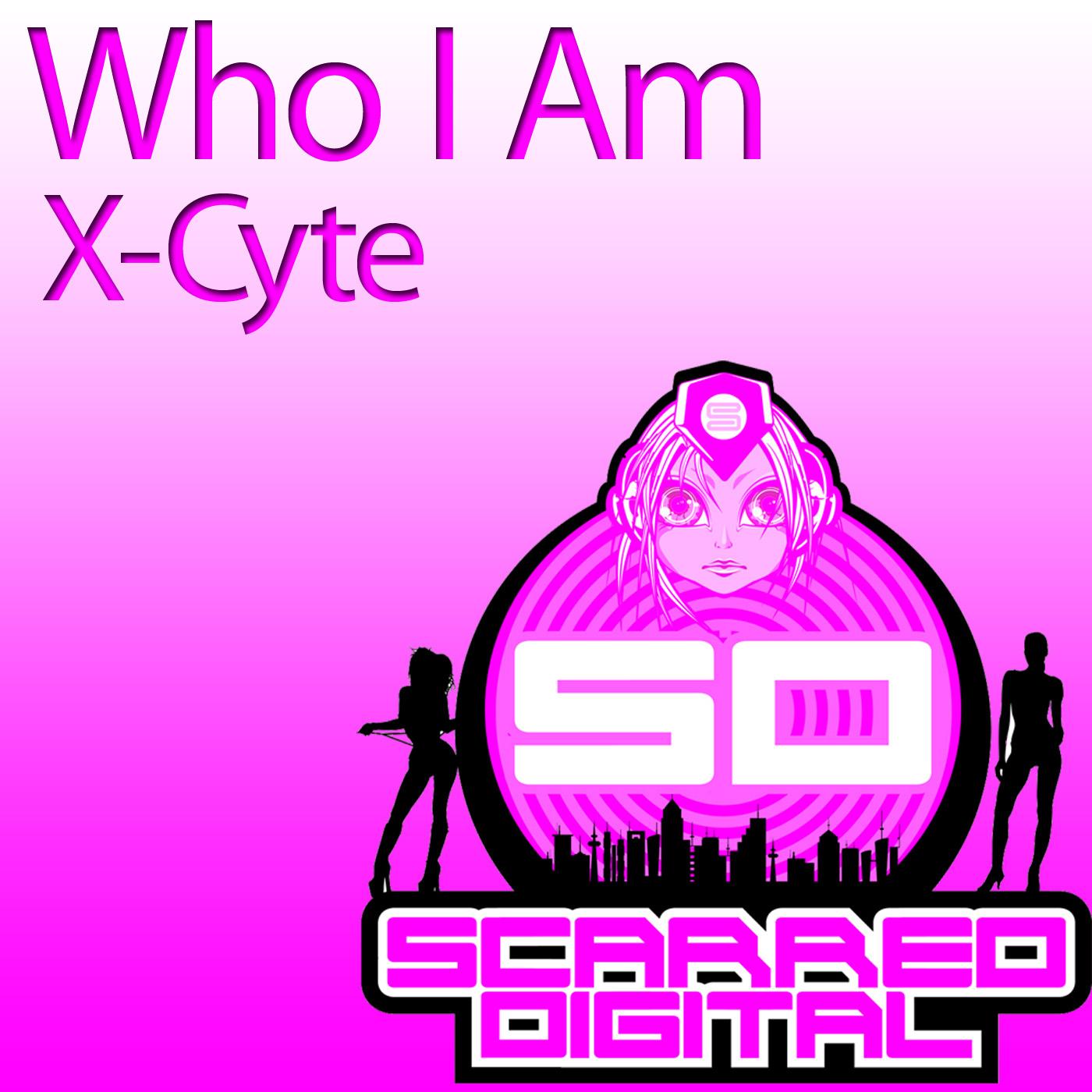 X-Cyte - Who I Am